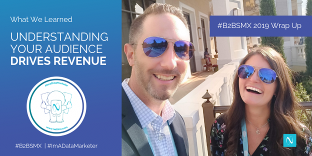#B2BSMX 2019 Wrap Up – Understanding Your Audience Drives Revenue