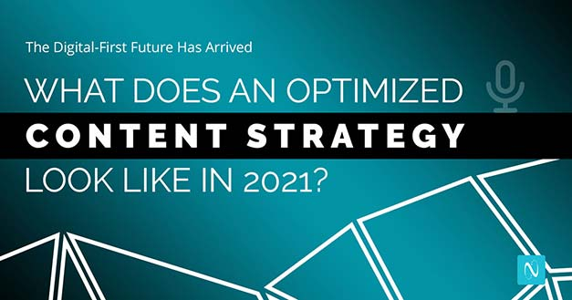 What Does An Optimized Content Strategy Look Like in 2021?